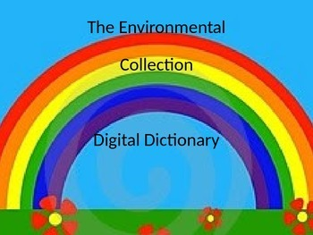 The Environmental Collection Digital Dictionary (PPT)