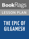 The Epic of Gilgamesh Lesson Plans