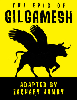 The Epic of Gilgamesh (Reader's Theater Script-Story Adaptation)