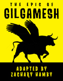 The Epic of Gilgamesh (Reader's Theater Script-Story Collection)