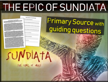 The Epic of Sundiata: The Lion King of Mali: text, background, guiding questions