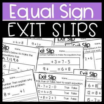 The Equal Sign Bundle: Worksheets and Exit Slips