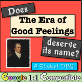 The Era of Good Feelings: Does it Deserve This Name? Student Investigative DBQ!