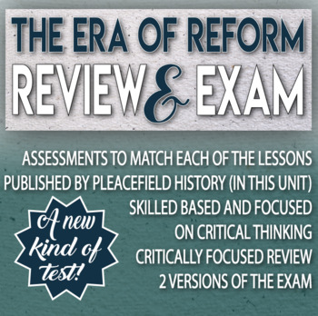 The Era of Reform Review and Test Critical Thinking