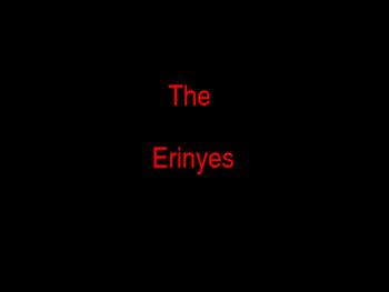 The Erinyes (The Furies)