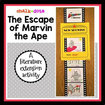 The Escape of Marvin the Ape - Literature Extension Activity