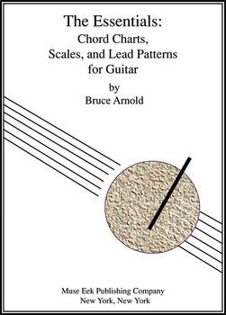 The Essentials: Chord Charts, Scales, Lead Patterns for Guitar
