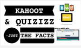 Kahoot & Quizizz: Just the Facts