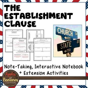 The Establishment Clause - Interactive Note-taking Activities