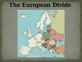 The European Divide PPT