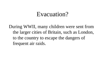 The Evacuation of British Children in WWII