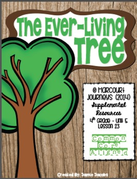 The Ever-Living Tree (Journeys 4th Gr. - Supplemental Materials)