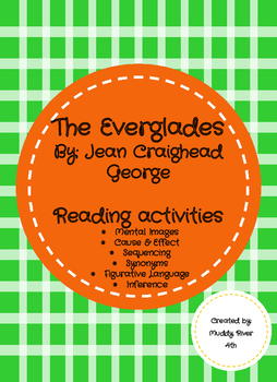 The Everglades by Jean Craighead George- 6 reading activities