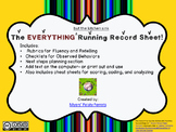 The Everything (But the Kitchen Sink) Running Record Sheet