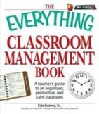 The Everything Classroom Management Book (2009)
