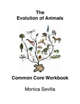 The Evolution of Animals Common Core Workbook