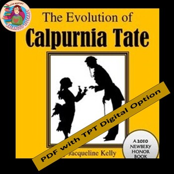 The Evolution of Calpurnia Tate, by Jacqueline Kelly: A Novel Study