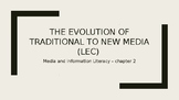 The Evolution of Traditional to New Media (Lec)
