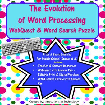 The Evolution of Word Processing WebQuest (Internet Scavenger Hunt)