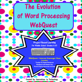 Evolution of Word Processing WebQuest | Distance Learning