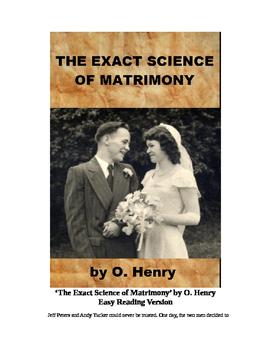 The Exact Science of Matrimony - Easy Reading Version