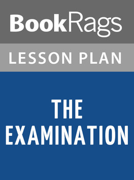 The Examination Lesson Plans
