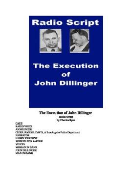 The Execution of John Dillinger - Radio Script