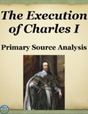 The Execution of King Charles I Primary Source Analysis