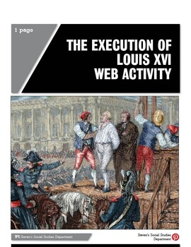 The Execution of Louis XVI Web Activity