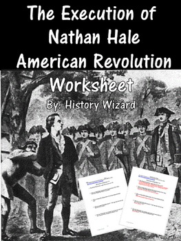 The Execution of Nathan Hale American Revolution Worksheet