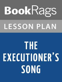 The Executioner's Song Lesson Plans