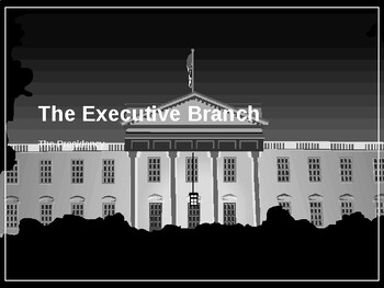 The Executive Branch PowerPoint