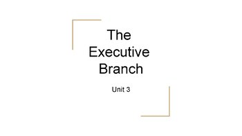 The Executive Branch PowerPoint, Guided Notes, and Completed Notes