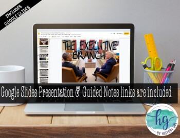 The Executive Branch PowerPoint and Guided Notes