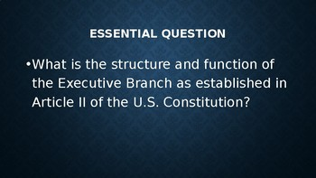 The Executive Branch Slide Show
