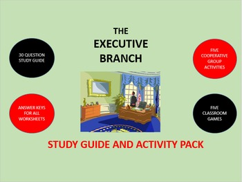 The Executive Branch: Study Guide and Activity Pack