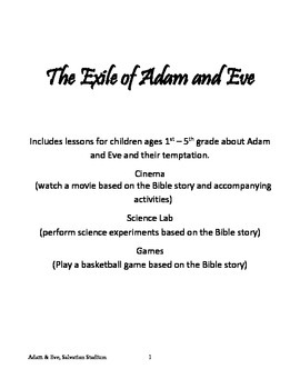 The Exile of Adam and Eve Lesson Compilation