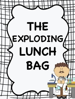 The Exploding Lunch Bag Pracitcal Worksheet