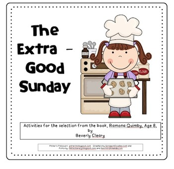 The Extra-Good Sunday (Compatible with 3rd Grade Journeys)