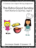 The Extra-Good Sunday, From Ramona Quimby, Age 8--Journeys Grade 3-Lesson 15