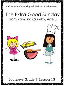 The Extra-Good Sunday, From Ramona Quimby, Age 8--Journeys