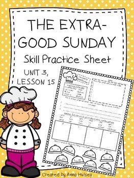 The Extra-Good Sunday (Skill Practice Sheet)