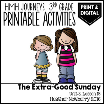The Extra-good Sunday: Journeys 3rd Grade (Unit 3, Lesson 15)