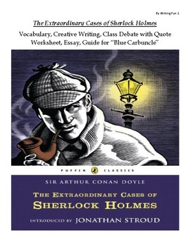The Extraordinary Cases of Sherlock Holmes Classroom Guide