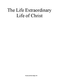 The Extraordinary Life of Christ - a 7 Week Study