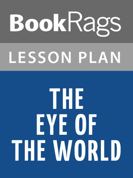 The Eye of the World Lesson Plans