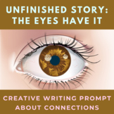 Story Starter Creative Writing Prompt: The Eyes Have It