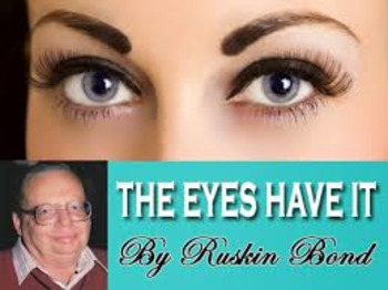 The Eyes Have It by Ruskin Bond Short Story Bundle Common Core Aligned