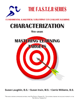 The FASTER Series - CHARACTERIZATION - Mastering Learning Targets