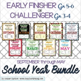 FULL School Year Bundle: Early Finisher/Challenger Gr.3-6